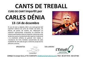 Carles Dénia Curs Cants de Treball