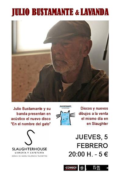 Julio Bustamante Concierto Slaughterhouse