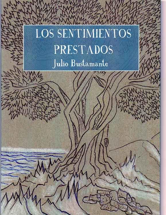 Julio-Bustamante-Los-sentimientos-prestados