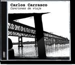 Carlos Carrasco - Canciones de viaje