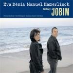 Crítica Musical eva hamerlinck jobim