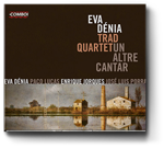 Eva Dénia Trad Quartet- Un altre cantar