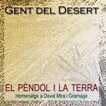 Crítica musical Gent del Desert - El péndol i la terra