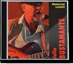 Julio Bustamante - Material Volátil