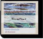 Julio Bustamante - Viento Desatado (Ed. Especial)