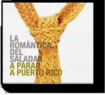 La Romàntica del Saladar -  A parar a Puerto Rico