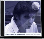 Carles Dénia - Tan Alta com va la Lluna