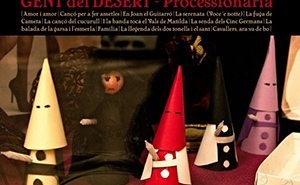 Gent del Desert Processionària Crítica